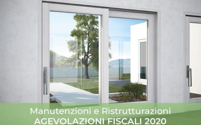 Manutenzioni e Ristrutturazioni AGEVOLAZIONI FISCALI 2020